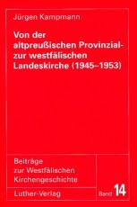 Kampman: Von der Provinzial- zur Landeskirche