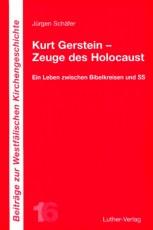 Schäfer: Kurt Gerstein - Zeuge des Holocaust