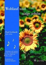 Gerhardt: Wohlauf und singe schön