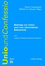 Faulenbach/Neuser (Hg.): Union und reformiertes Bekenntnis