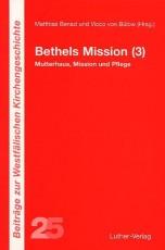 Benad/von Bülow (Hg.): Bethels Mission 3