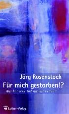 Rosenstock: Für mich gestorben!?
