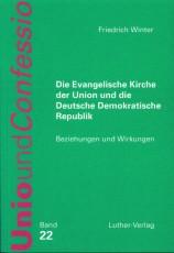 Winter: Die Evangelische Kirche der Union und die DDR