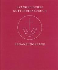 Evangelisches Gottesdienstbuch: Ergänzungsband im Ordner