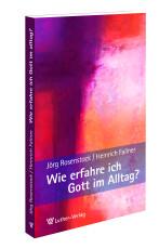 Rosenstock/Fallner: Gott im Alltag