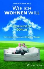 Herrmann: Wie ich wohnen will