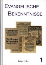 Mau (Hg.): Evangelische Bekenntnisse, Band 1
