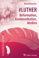 Beuscher: Luther-Medien