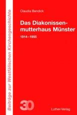 Bendick: Das Diakonissenmutterhaus Münster