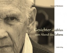 Hartmut Wortmann | Gesichter erzählen vom Abend des Lebens