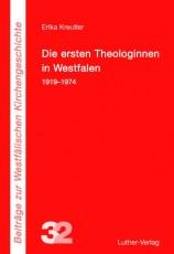 Kreutler: Die ersten Theologinnen in Westfalen
