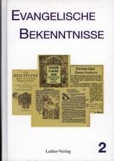 Mau (Hg.): Evangelische Bekenntnisse, Band 2