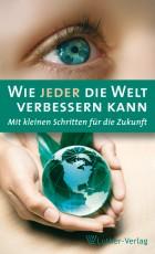 Möhler: Wie jeder die Welt verbessern kann