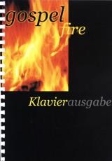 Gospel fire (Klavierausgabe)