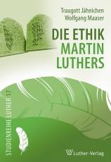 Jähnichen, Maaser: Ethik Luthers