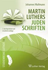 Wallmann, Luthers Judenschriften