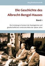 Breitschwerdt: Geschichte des Bengel-Hauses