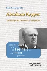 Ulrichs: Abraham Kuyper