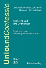 Breitschwerdt u.a. (Hgg.) Kirche(n) und ihre Ordnungen