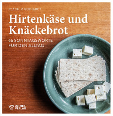 Gerhardt: Hirtenkäse und Knäckebrot