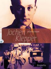 Baum: Jochen Klepper, Die Biografie eines Zeitzeugen