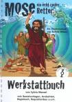 Mose - ein echt cooler Retter (Werkstattbuch)