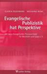 Puschmann/Riewe (Hg.): Evangelische Publizistik hat Perspektive