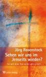 Rosenstock: Jenseits