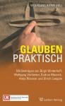 Riewe (Hg.): Glauben praktisch