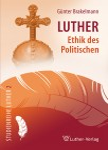 Brakelmann: Luther-Ethik