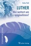 Plaß: Luther - Wer wettert am originellsten?