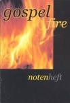 Gospel fire (Notenheft)
