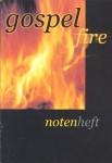 Gospel fire (Notenheft)