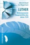 Beutel/Wiggermann: Luther. Reformatorische Hauptschriften des Jahres 1520
