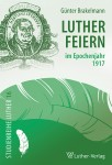 Brakelmann, Lutherfeiern 1917