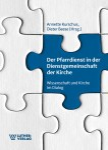 Kurschus, Beese (Hrsg.): Der Pfarrdienst in der Dienstgemeinschaft der Kirche