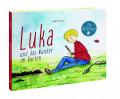Prott: Luka und das Wunder im Garten