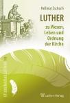 Zschoch, Luther und die Kirche